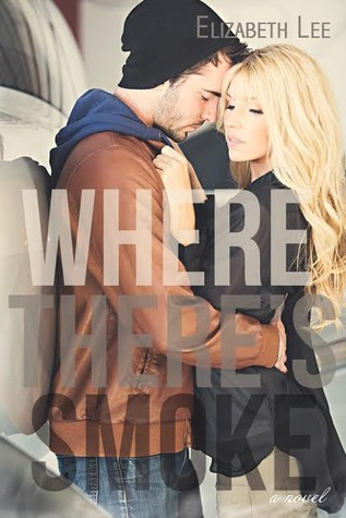 Review: 'Where There's Smoke' by Elizabeth Lee