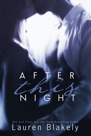 Review: 'After This Night' by Lauren Blakely