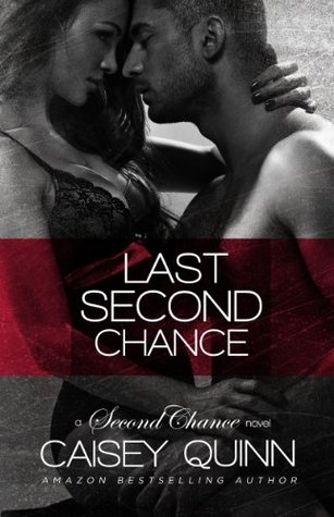 Review: 'Last Second Chance' by Caisey Quinn