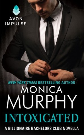 ARC Review: 'Intoxicated' by Monica Murphy