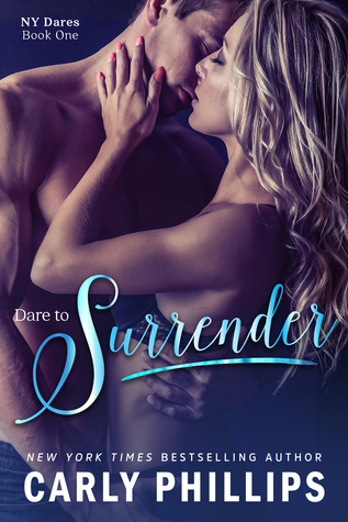 ARC Review: 'Dare to Surrender' by Carly Phillips