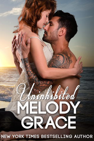 ARC Review: 'Uninhibited' by Melody Grace