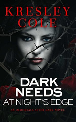 Re-Post Review: 'Dark Needs at Night's Edge' by Kresley Cole