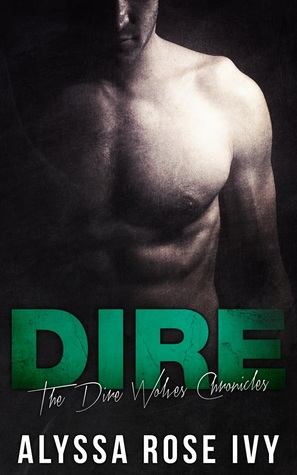 ARC Review: 'Dire' by Alyssa Rose Ivy