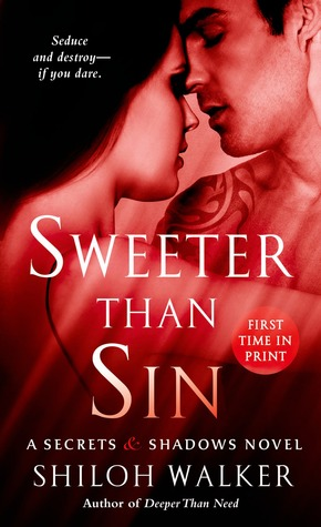 ARC Review: 'Sweeter Than Sin' by Shiloh Walker
