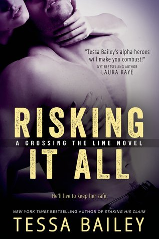 ARC Review: 'Risking It All' by Tessa Bailey