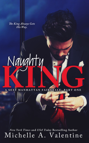 ARC Review: 'Naughty King' by Michelle A. Valentine