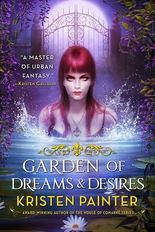 Review: 'Garden of Dreams & Desires' by Kristen Painter