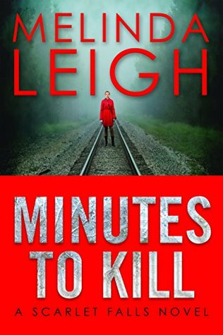 ARC Review: 'Minutes to Kill' by Melinda Leigh
