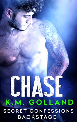 Review: 'Secret Confessions: Backstage – Chase' by K.M. Golland