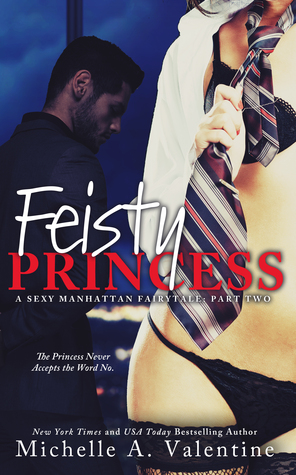 Review: 'Feisty Princess' by Michelle A. Valentine