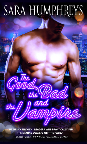 ARC Review: 'The Good, The Bad, and The Vampire' by Sara Humphreys