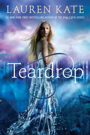DNF Review: 'Teardrop' by Lauren Kate
