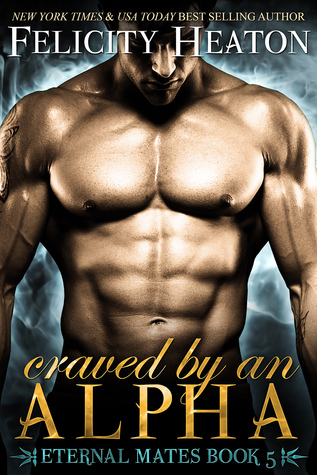 Re-Post Review: 'Craved by an Alpha' by Felicity Heaton