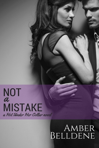 ARC Review: 'Not a Mistake' by Amber Belldene