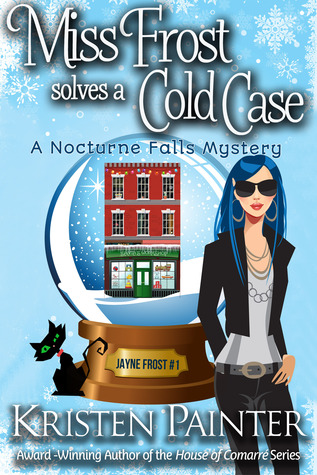 ARC Review: 'Miss Frost Solves a Cold Case' by Kristen Painter