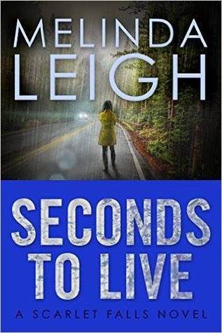 ARC Review: 'Seconds to Live' by Melinda Leigh
