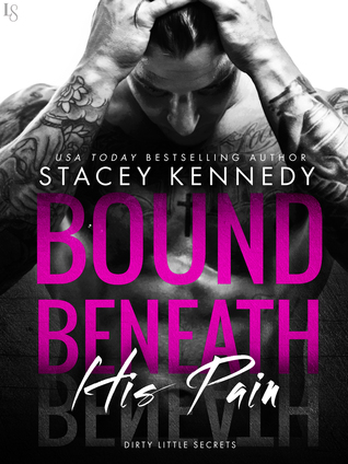 ARC Review: 'Bound Beneath His Pain' by Stacey Kennedy