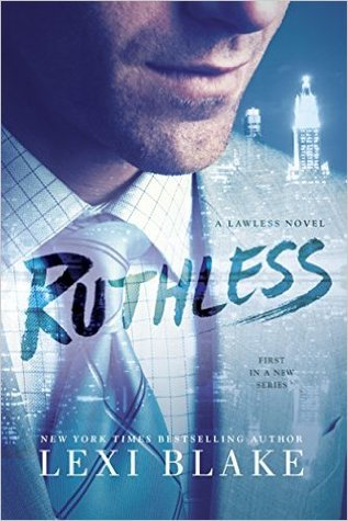 ARC Review: 'Ruthless' by Lexi Blake