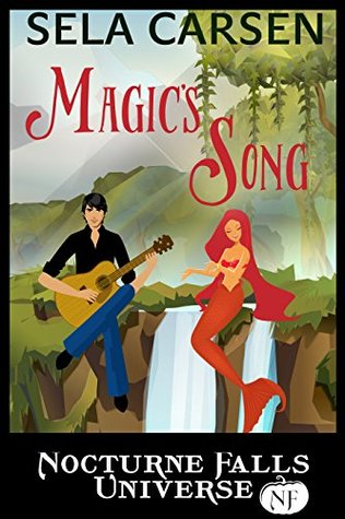 ARC Review: 'Magic's Song' by Sela Carsen