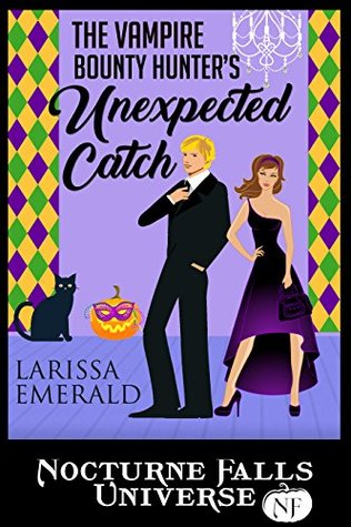 ARC Review: 'The Vampire Bounty Hunter's Unexpected Catch' by Larissa Esmerald
