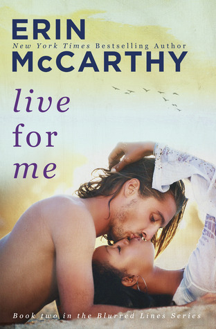 ARC Review: 'Live for Me' by Erin McCarthy