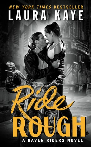 Blog Tour: 'Ride Rough' by @laurakayeauthor (#Review + Excerpt + #Giveaway)