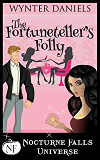 ARC Review: 'The Fortuneteller's Folly' by Wynter Daniels