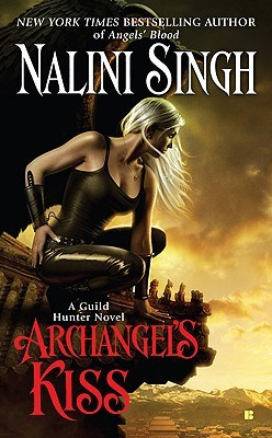 Re-Post Review: 'Archangel's Kiss' by Nalini Singh