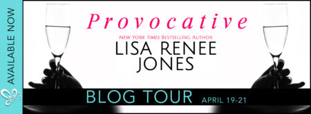 ARC Review: 'Provocative' by @lisareneejones +Giveaway
