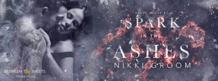 Review: 'Spark in the Ashes' by @NikkiGroom4 (Excerpt + #Giveaway)