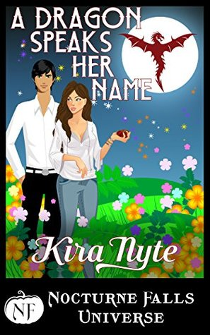 Review: 'A Dragon Speaks Her Name' by Kira Nyte
