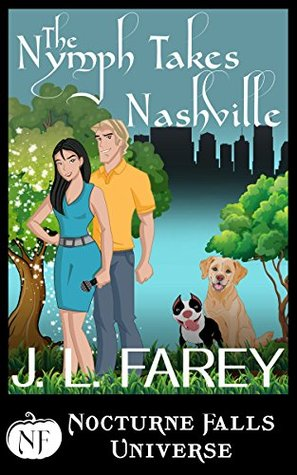 ARC Review: 'The Nymph Takes Nashville' by J.L. Farey