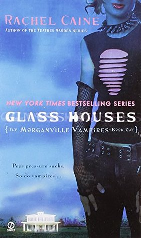 Review: 'Glass Houses' by Rachel Caine