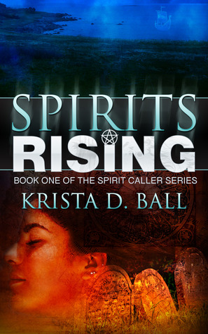 Review: 'Spirits Rising' by Krista D. Ball