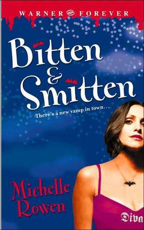 Review: 'Bitten & Smitten' by Michelle Rowen