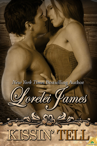 Review: 'Kissin' Tell' by Lorelei James