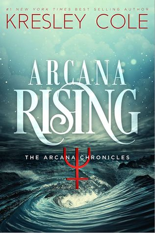 Review: 'Arcana Rising' by Kresley Cole