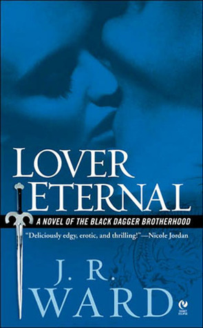 Review: 'Lover Eternal' by J.R. Ward