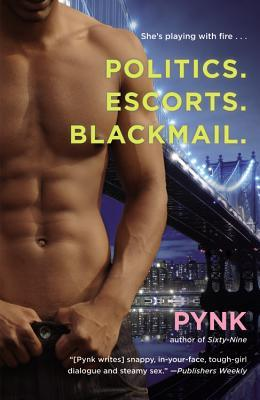 Review: 'Politics. Escorts. Blackmail.' by Pynk