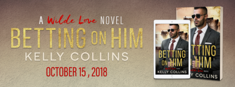 Cover Reveal: 'Betting on Him' by Kelly Collins