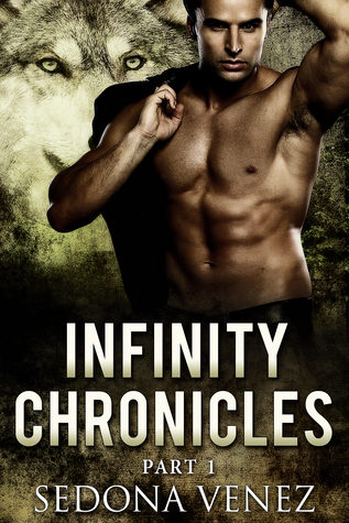 Review: 'Infinity Chronicles – Part One' by Sedona Venez