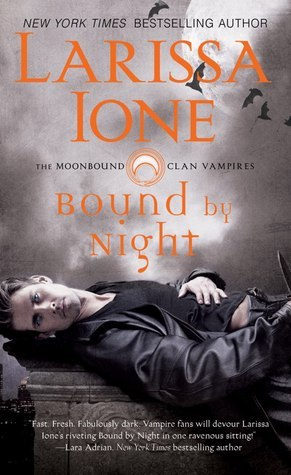 ARC Review: 'Bound by Night' by Larissa Ione