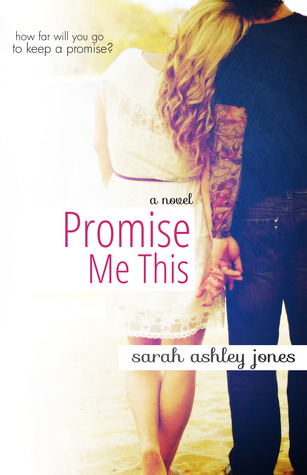 Review: 'Promise Me This' by Sarah Ashley Jones