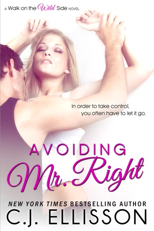 Review: 'Avoiding Mr. Right' by C.J. Ellisson