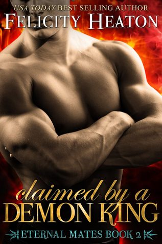 Re-Post Review: 'Claimed by a Demon King' by Felicity Heaton