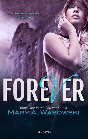 Review: 'Forever' by Mary A. Wasowksi