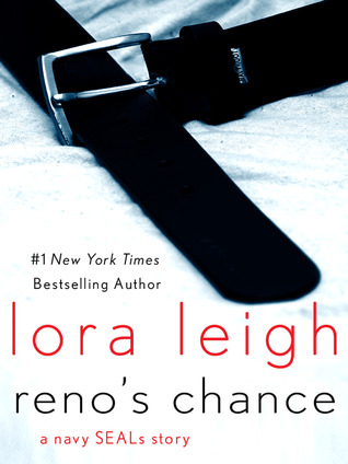 Review: 'Reno's Chance' by Lora Leigh