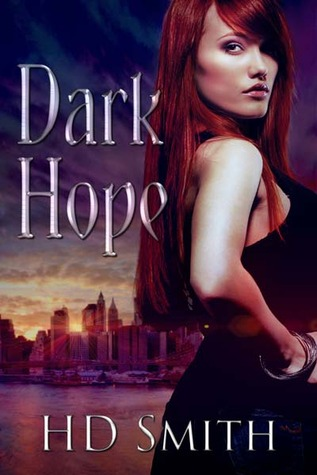 Review: 'Dark Hope' by H.D. Smith