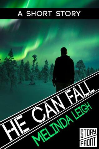 Review: 'He Can Fall' by Melinda Leigh